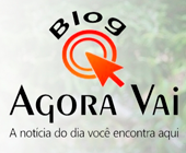 Blog do Agora Vai